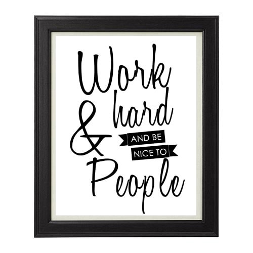 Work_hard_and_be_nice_to_people